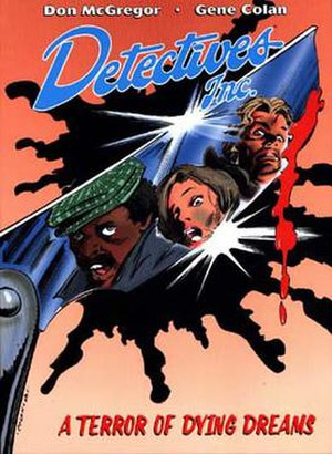 Detectives Inc. - Detectives Inc.: A Terror of Dying Dreams (1985). Cover art by Gene Colan
