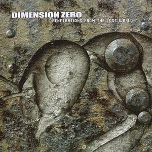 Penetrations from the Lost World - Image: Dimension Zero Penetrations from the Lost World