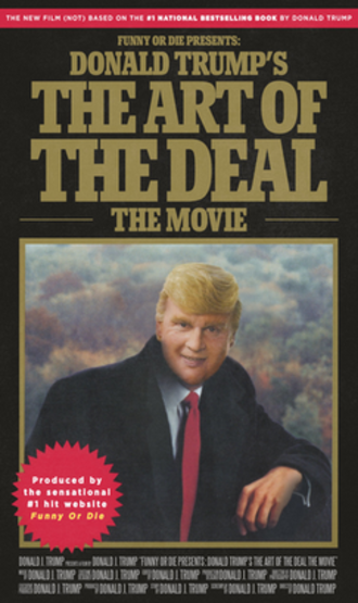 Donald Trump's The Art of the Deal: The Movie - Film poster
