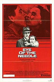 <i>Eye of the Needle</i> (film) 1981 film by Richard Marquand
