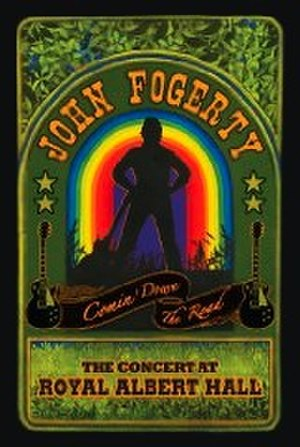 Comin' Down the Road: The Concert at Royal Albert Hall - Image: Fogerty Road