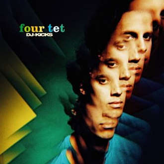 DJ-Kicks: Four Tet - Image: Four Tet DJ Kicks albumcover