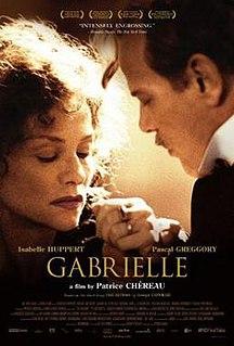 <i>Gabrielle</i> (2005 film) 2005 film directed by Patrice Chéreau