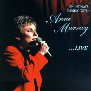 An Intimate Evening with Anne Murray - Image: Intimate Evening