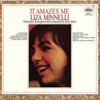 It Amazes Me - Image: It Amazes Me Liza Minnelli Album