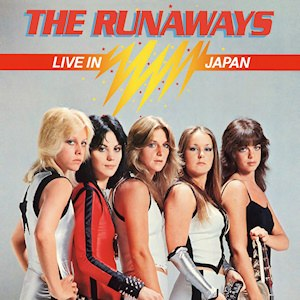 Live in Japan (The Runaways album) - Image: Live in Japan The Runaways