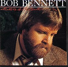Bob Bennet - Matters Of The Heart 1982