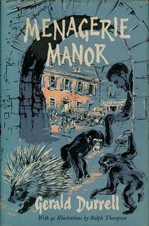 Menagerie Manor - First edition (publ. Rupert Hart-Davis)