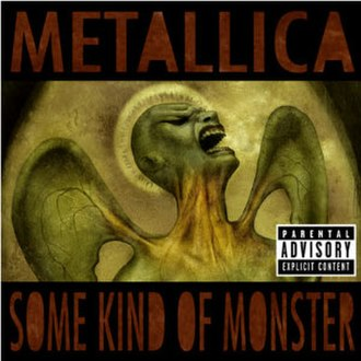 Some Kind of Monster (song) - Image: Metallica Some Kind of Monster cover