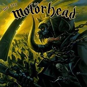 We Are Motörhead - Image: Motörhead We Are Motörehad