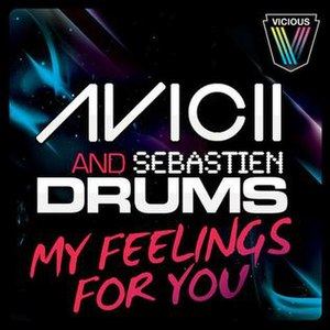 My Feelings for You - Image: My Feelings for You cover Avicii and Sebastien Drums