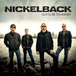 Gotta Be Somebody - Image: Nbsplash