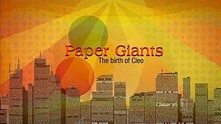 <i>Paper Giants: The Birth of Cleo</i>