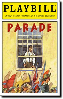<i>Parade</i> (musical) musical by Alfred Uhry (book) and Jason Robert Brown (music)
