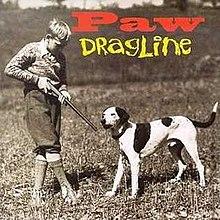 ¿Qué estáis escuchando ahora? - Página 17 220px-Paw-Dragline