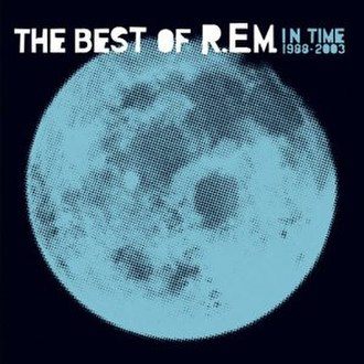 In Time: The Best of R.E.M. 1988–2003 - Image: R.E.M. In Time