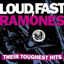 Ramones - Loud, Fast Ramones-Their Toughest Hits cover.jpg