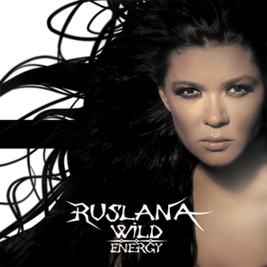 Wild Energy (album) - Image: Ruslana Wild Energy album cover