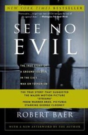 See No Evil (Baer book) - See No Evil