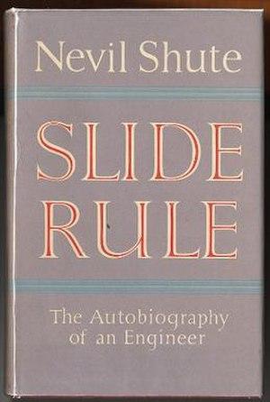 Slide Rule: Autobiography of an Engineer - First edition (Heinemann)