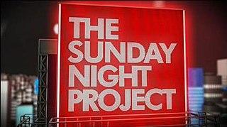 <i>The Sunday Night Project</i>