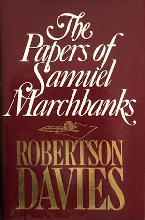 The Papers of Samuel Marchbanks - First edition