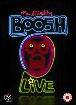 The Mighty Boosh (2006 stage show) - Image: Themightybooshlive