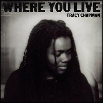 Where You Live - Image: Tracy Chapman Where You Live