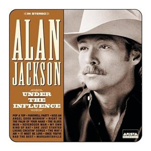 Under the Influence (Alan Jackson album) - Image: Undertheinfluenceala njackson