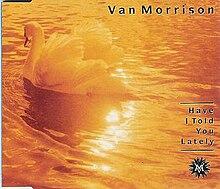 Image result for Have I Told You Lately Van Morrison