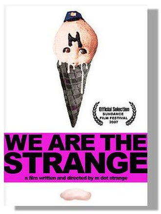 We Are the Strange - Image: WATS Poster