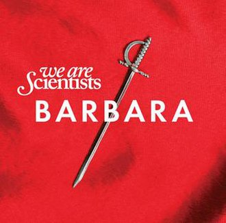 Barbara (album) - Image: Wearescientists barbara