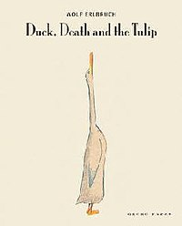 Wolf Erlbruch, Duck, Death and the Tulip.jpg