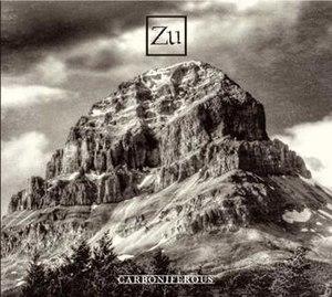 Carboniferous (album) - Image: Zu Carboniferous