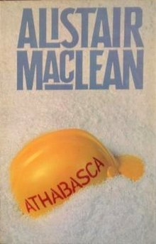 Alistair Maclean - Athabasca book cover.jpg