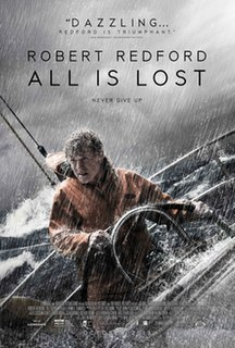 <i>All Is Lost</i> 2013 film by J. C. Chandor
