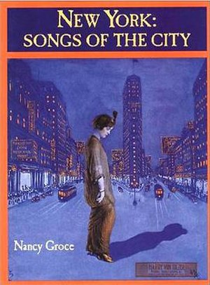 """Manhattan Serenade - The popularity of Louis Alter's """"Manhattan Serenade"""" (1928) was highlighted in Nancy Groce's book New York: Songs of the City (1999)."""