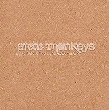 Arctic Monkeys - Leave Before the Lights Come On album cover.jpg