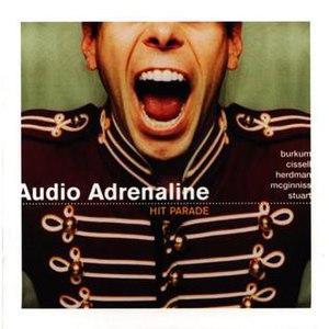 Hit Parade (Audio Adrenaline album) - Image: Audio Adrenaline Hit Parade