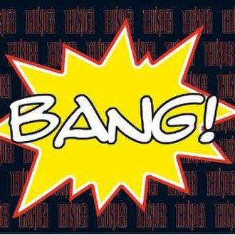 Bang! (Thunder album) - Image: Bang! (Thunder album)
