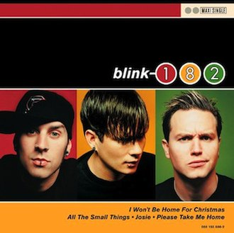 I Won't Be Home for Christmas - Image: Blink 182 I Won't Be Home for Christmas cover