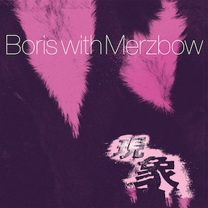 Gensho (album) - Image: Boris with Merzbow Gensho