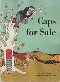 The cover of Esphyr Slobodkina's classic children's book Caps for Sale