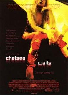 <i>Chelsea Walls</i> 2001 film by Ethan Hawke