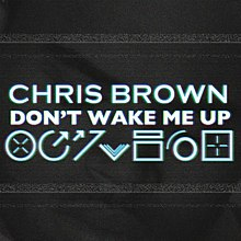 220px-Chris_Brown_-_Don%27t_Wake_Me_Up.j