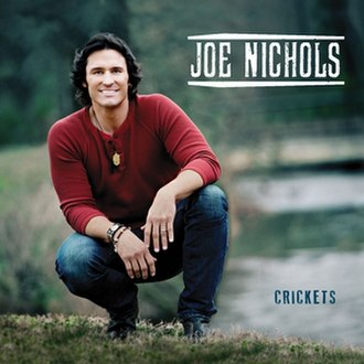 Crickets (Joe Nichols album) - Image: Crickets Album