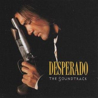 Desperado: The Soundtrack - Image: Desperado Original Soundtrack