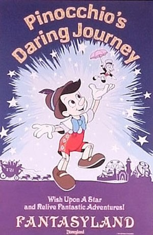 Pinocchio's Daring Journey - Image: Disneyland Pinocchio Poster