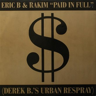 Paid in Full (Eric B. & Rakim song) - Image: Eric B. & Rakim Paid in Full single
