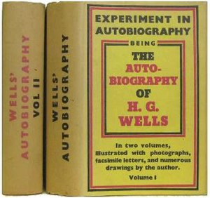 Experiment in Autobiography - First UK edition